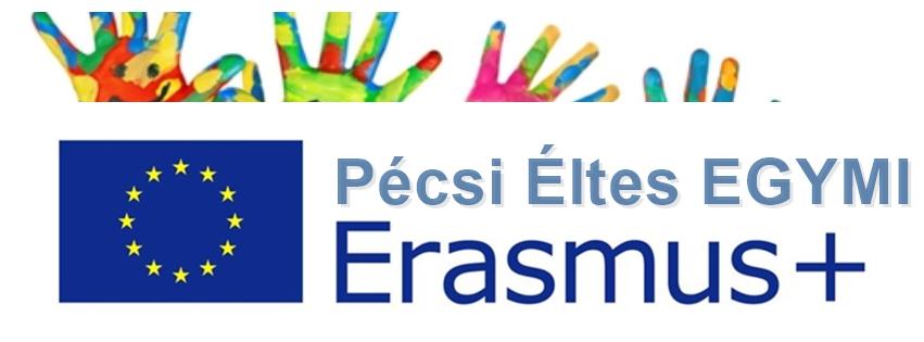 A Pécsi Éltes EGYMI Erasmus+ pályázatai